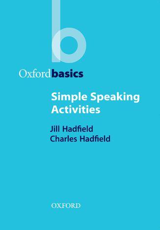 Okładka książki/ebooka Simple Speaking Activities - Oxford Basics