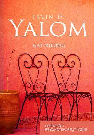 Okładka książki/ebooka Kat miłości. Opowieści psychoterapeutyczne