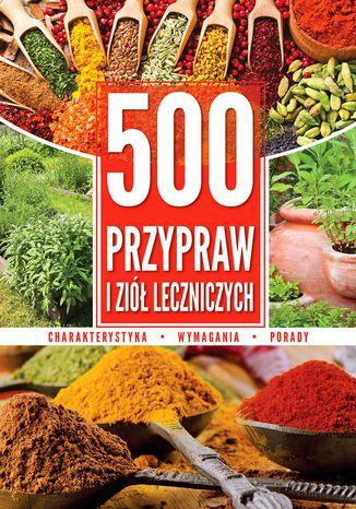 Okładka książki/ebooka 500 przypraw i ziół leczniczych