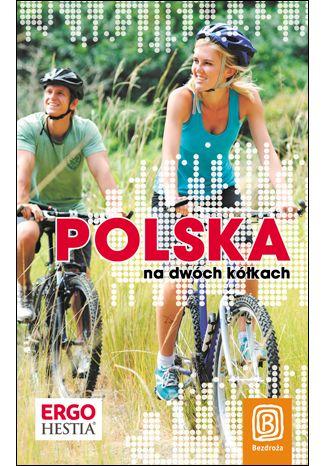 Okładka książki/ebooka Polska na dwóch kółkach. Wydanie 1