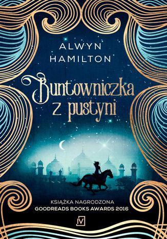 Okładka książki/ebooka Buntowniczka z pustyni