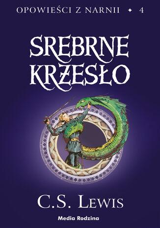 Okładka książki/ebooka Opowieści z Narnii. Srebrne krzesło