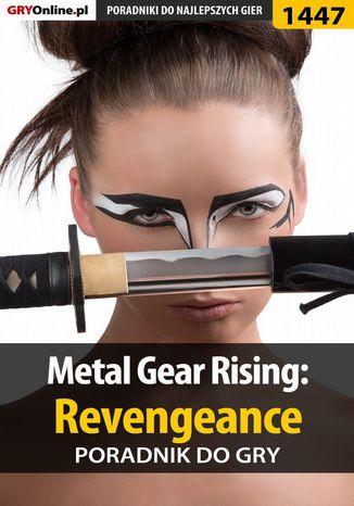Okładka książki/ebooka Metal Gear Rising: Revengeance - poradnik do gry