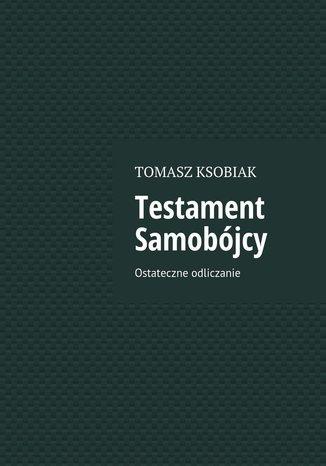 Okładka książki/ebooka Testament samobójcy