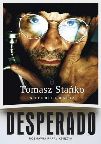 Okładka książki/ebooka Desperado! Autobiografia