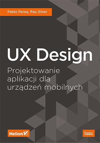 Okładka książki/ebooka UX Design. Projektowanie aplikacji dla urządzeń mobilnych