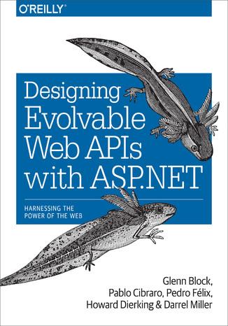 Okładka książki/ebooka Designing Evolvable Web APIs with ASP.NET