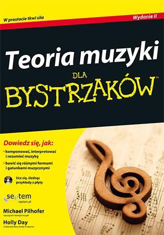 Okładka książki Teoria muzyki dla bystrzaków. Wydanie II
