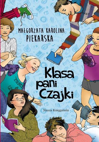 Okładka książki/ebooka Klasa pani Czajki