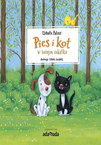 Okładka książki/ebooka Pies i kot w leśnym zakątku