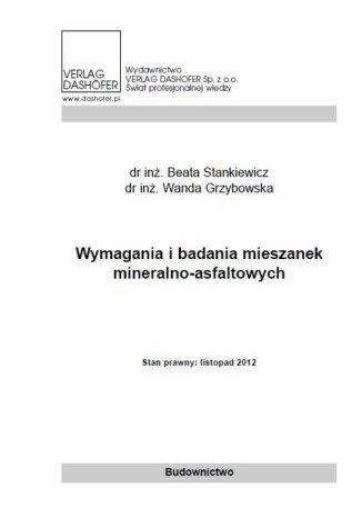 Okładka książki/ebooka Wymagania i badania mieszanek mineralno asfaltowych