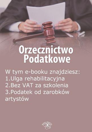 Okładka książki/ebooka Orzecznictwo podatkowe, wydanie sierpień 2014 r
