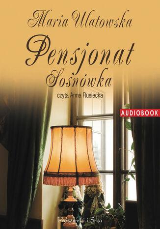 Okładka książki/ebooka Pensjonat Sosnówka