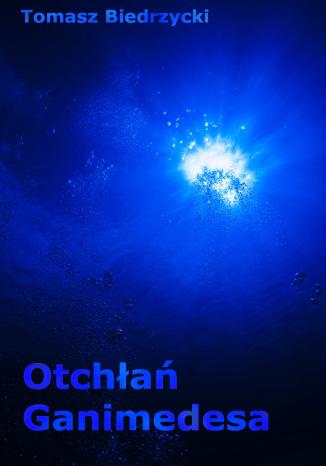 Okładka książki/ebooka Otchłań Ganimedesa
