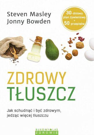 Okładka książki/ebooka Zdrowy tłuszcz