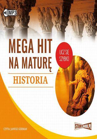 Okładka książki/ebooka Mega hit na maturę Historia