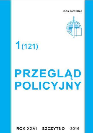Okładka książki/ebooka Przegląd Policyjny 1 (121)/2016