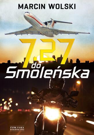 Okładka książki/ebooka 7.27 do Smoleńska
