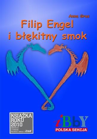 Okładka książki/ebooka Filip Engel i błękitny smok