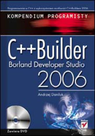Okładka książki/ebooka C++Builder Borland Developer Studio 2006. Kompendium programisty