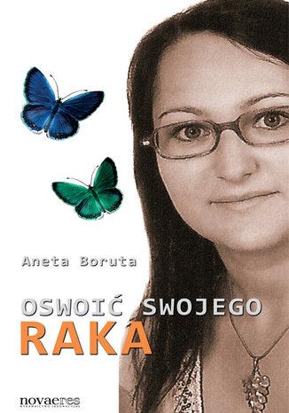 Okładka książki/ebooka Oswoić swojego raka