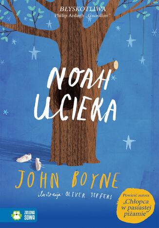 Okładka książki/ebooka Noah ucieka