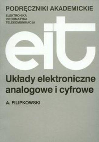 Okładka książki/ebooka Układy elektroniczne analogowe i cyfrowe