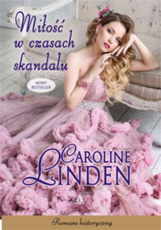 Okładka książki Miłość w czasach skandalu