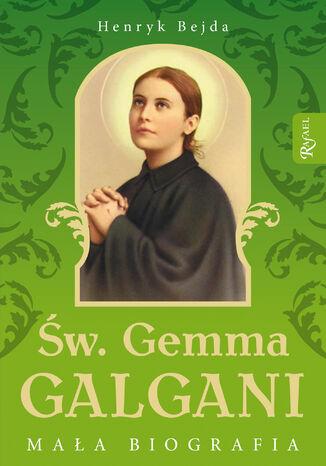 Okładka książki/ebooka Św. Gemma Galgani. Mała biografia