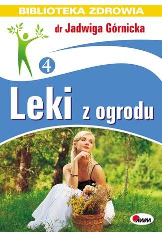 Okładka książki/ebooka Leki z ogrodu