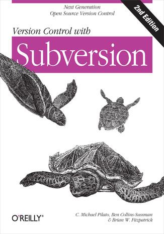 Okładka książki/ebooka Version Control with Subversion. 2nd Edition