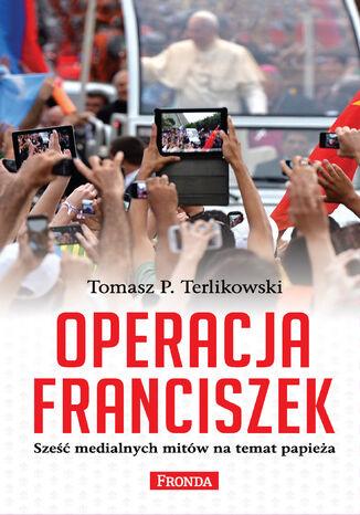 Okładka książki/ebooka Operacja Franciszek