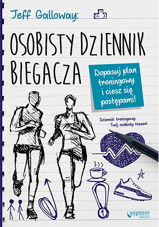 Okładka książki/ebooka Osobisty dziennik biegacza. Dopasuj plan treningowy i ciesz się postępami!
