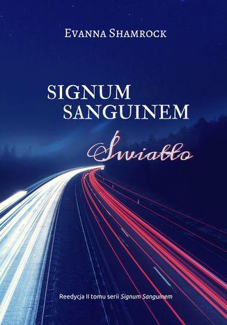 Okładka książki/ebooka Signum Sanguinem. Światło