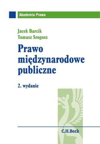Okładka książki/ebooka Prawo międzynarodowe publiczne. Wydanie 2