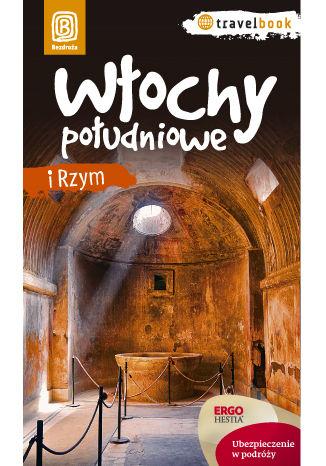 Okładka książki/ebooka Włochy południowe i Rzym. Travelbook. Wydanie 1