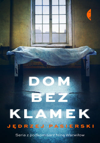 Okładka książki/ebooka Dom bez klamek