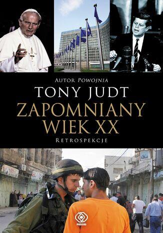Okładka książki/ebooka Zapomniany wiek XX. Retrospekcje