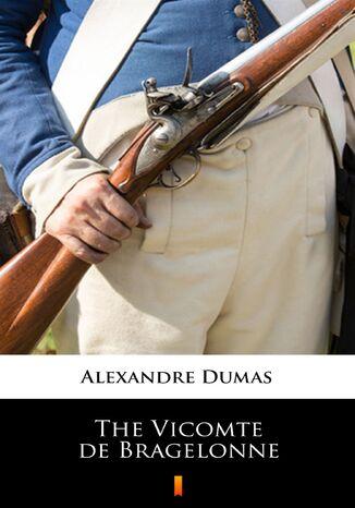 Okładka książki/ebooka The Vicomte de Bragelonne