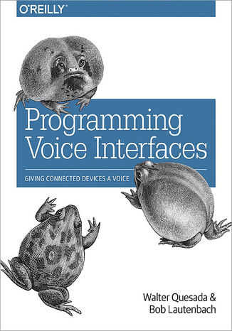 Okładka książki/ebooka Programming Voice Interfaces