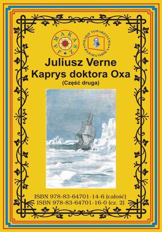 Okładka książki/ebooka Kaprys doktora Oxa. Część druga