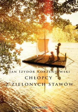 Okładka książki/ebooka Chłopcy z zielonych stawów
