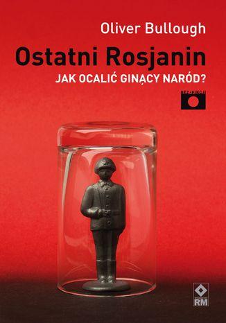 Okładka książki/ebooka Ostatni Rosjanin