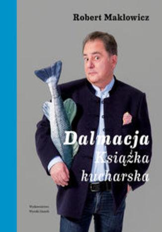 Okładka książki/ebooka Dalmacja Książka kucharska