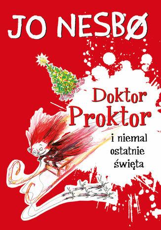 Okładka książki/ebooka Doktor Proktor (#5). Doktor Proktor i niemal ostatnie święta