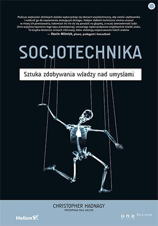 Okładka książki/ebooka Socjotechnika. Sztuka zdobywania władzy nad umysłami