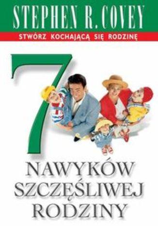 Okładka książki/ebooka 7 nawyków szczęśliwej rodziny