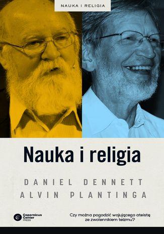 Okładka książki/ebooka Nauka i religia. Czy można je pogodzić?