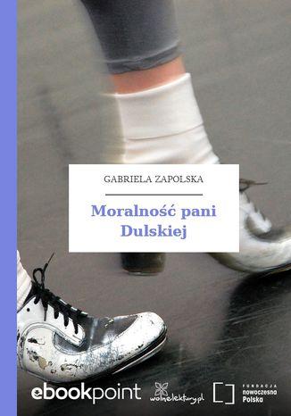 Okładka książki/ebooka Moralność pani Dulskiej