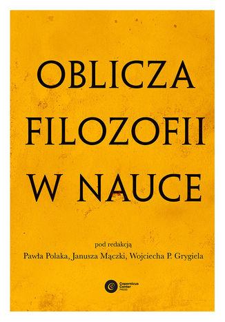 Okładka książki/ebooka Oblicza filozofii w nauce